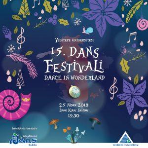 15. Dans Festivali, her sene olduğu gibi bu sene de dans gösterileriyle renklendi.