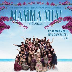 MAMMA MIA Müzikali - Yeditepe Üniversitesi Müzik Kulübü ve Dans Kulübü Sunar...